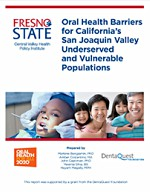 Oral Health Barriers in San Joaquin Valley